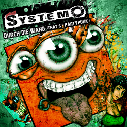 SYSTEMO Durch die Wand (That's Partypunk) Frontcover